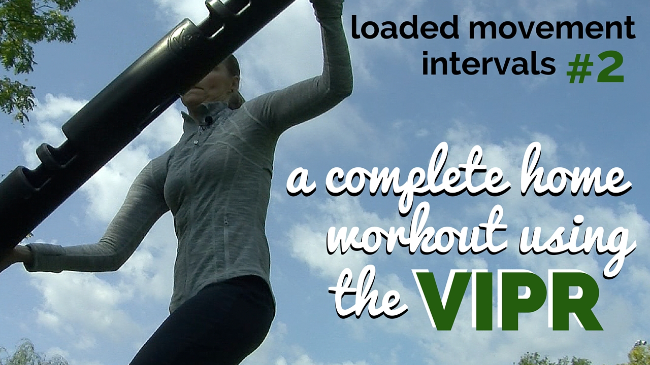 Loaded Movement Intervals 2 Using The Vipr Programfit 8kg